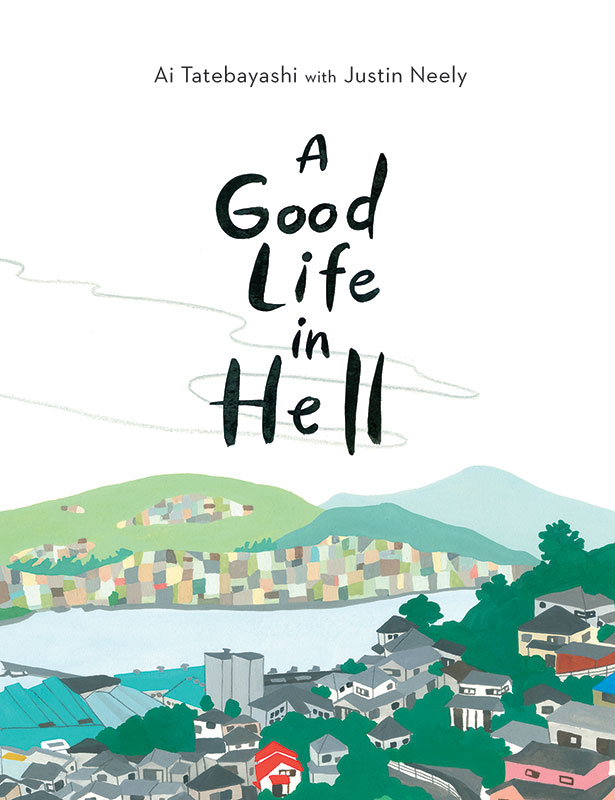 A Good Life in Hell book cover